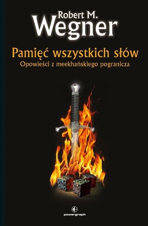 okładka Pamięć wszystkich słów. Opowieści z meekhańskiego pograniczaksiążka      M Wegner Robert.