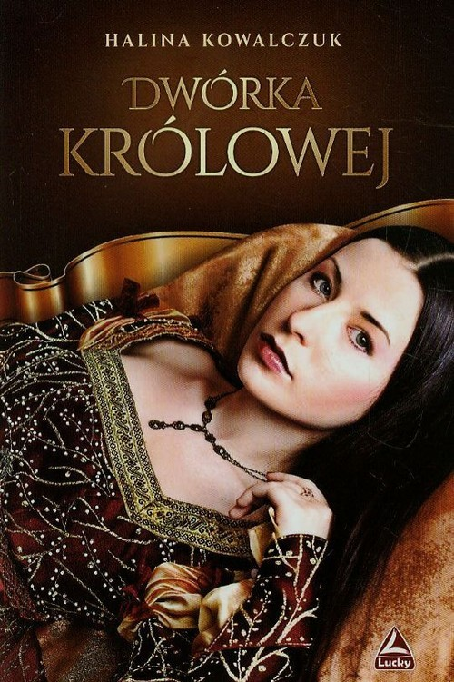 okładka Dwórka królowejksiążka |  | Halina Kowalczuk