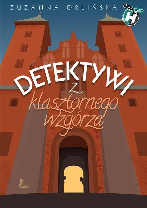 okładka Detektywi z klasztornego wzgórzaksiążka |  | Zuzanna Orlińska