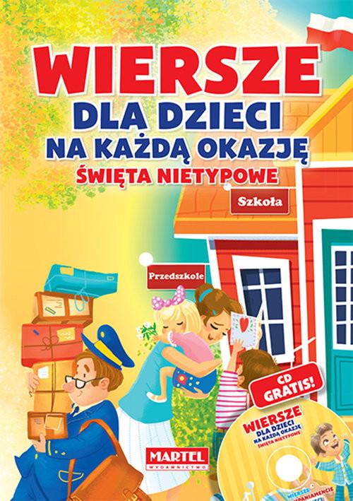 okładka Wiersze dla dzieci na każdą okazję - święta nietypowe + CDksiążka |  | Agnieszka Nożyńska-Demianiuk, Marta Wysocka-Jóźwiak