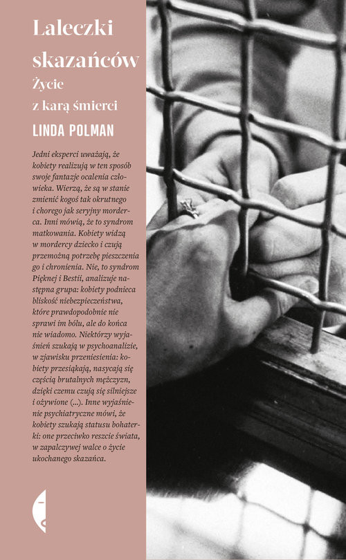 okładka Laleczki skazańców Życie z karą śmierciksiążka      Linda Polman