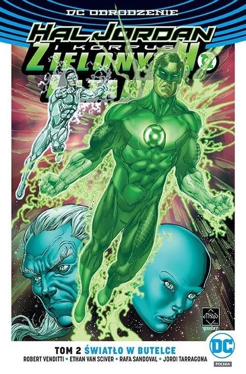 okładka Hal Jordan i Korous Zielonych Latarni Tom 2 Światło w butelceksiążka      Robert Venditti