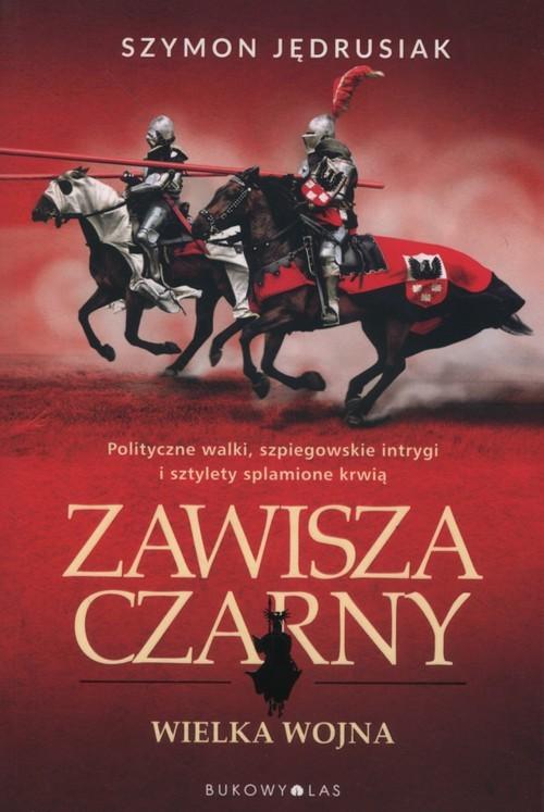 okładka Zawisza Czarny Tom 3 Wielka wojnaksiążka |  | Szymon Jędrusiak