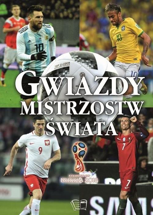 okładka Gwiazdy Mistrzostw Świataksiążka |  | Praca Zbiorowa