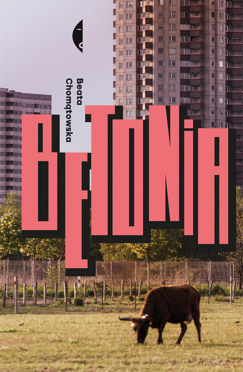 okładka Betonia Dom dla każdegoksiążka      Beata Chomątowska