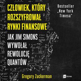 okładka Człowiek, który rozszyfrował rynki finansoweaudiobook   MP3   Gregory  Zuckerman