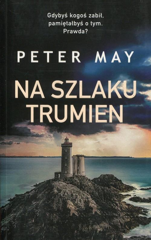 okładka Na szlaku trumienksiążka      Peter May