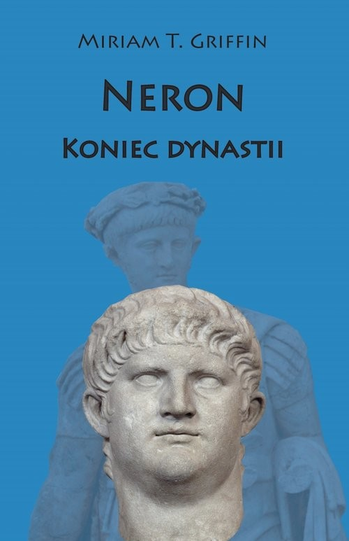 okładka Neron Koniec dynastiiksiążka |  | Miriam T. Griffin
