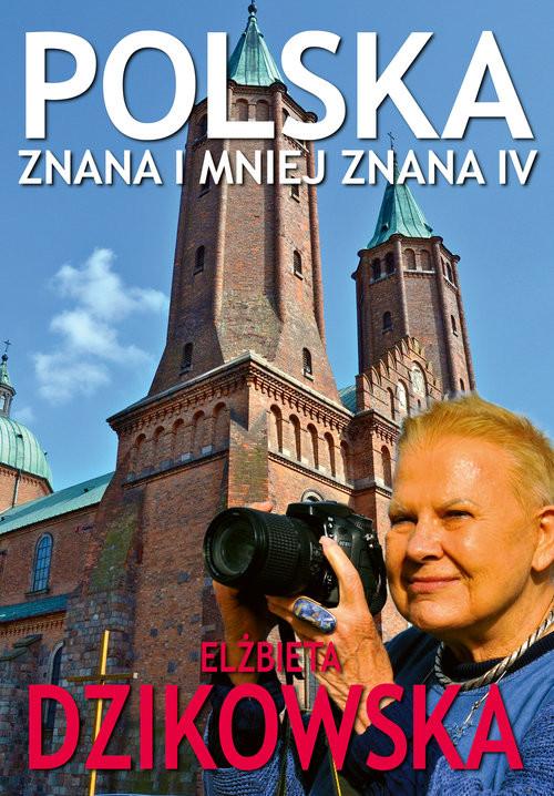 okładka Polska Znana i Mniej Znana 4książka |  | Dzikowska Elżbieta