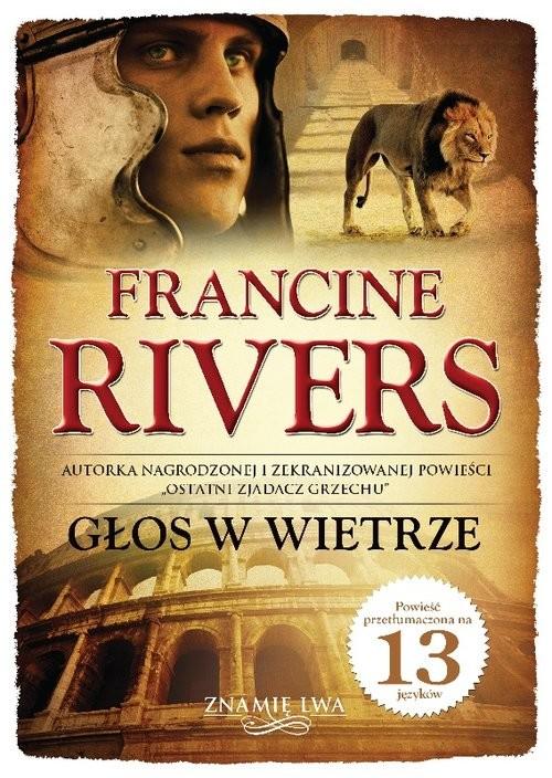 okładka Głos w wietrze Znamię lwa Tom 1książka |  | Francine Rivers