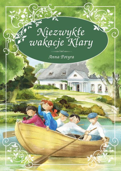 okładka Niezwykłe wakacje Klaryksiążka      Potyra Anna