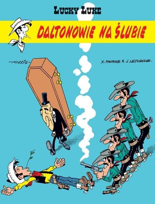 okładka Lucky Luke Daltonowie na ślubieksiążka      Léturgie, Fauche, Morris
