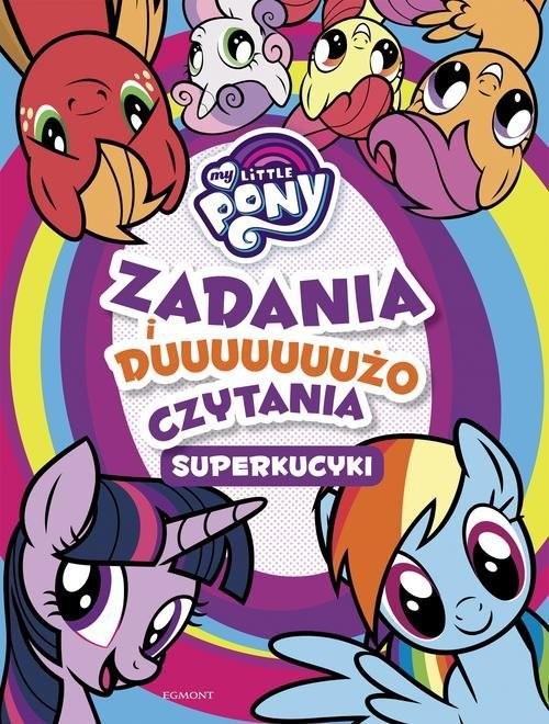 okładka My Little Pony Superkucyki Zadania i dużo czytaniaksiążka |  |