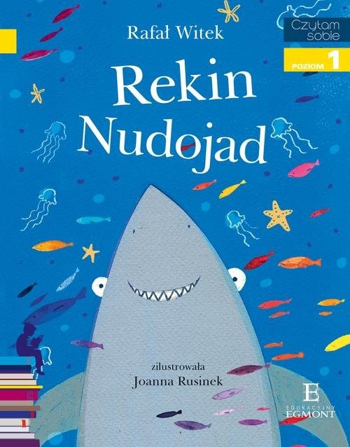 okładka Czytam sobie Rekin Nudojad poziom 1książka |  | Rafał Witek