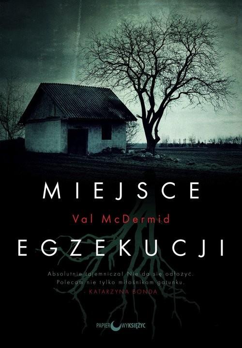 okładka Miejsce egzekucjiksiążka |  | Val McDermid