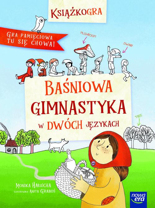okładka Baśniowa gimnastyka w dwóch językachksiążka |  | Hałucha Monika