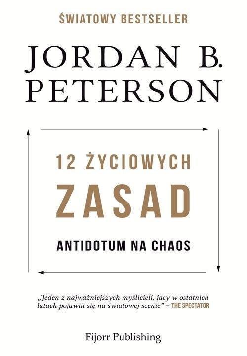 okładka 12 życiowych zasad Antidotum na chaosksiążka |  | Jordan B. Peterson