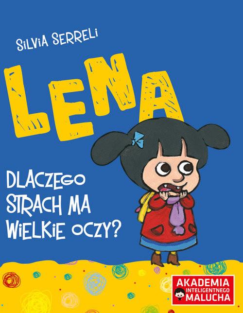 okładka Lena Dlaczego strach ma wielkie oczy?książka |  |