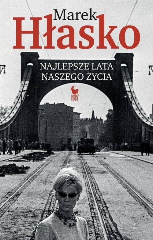 okładka Najlepsze lata naszego życiaksiążka      Hłasko Marek