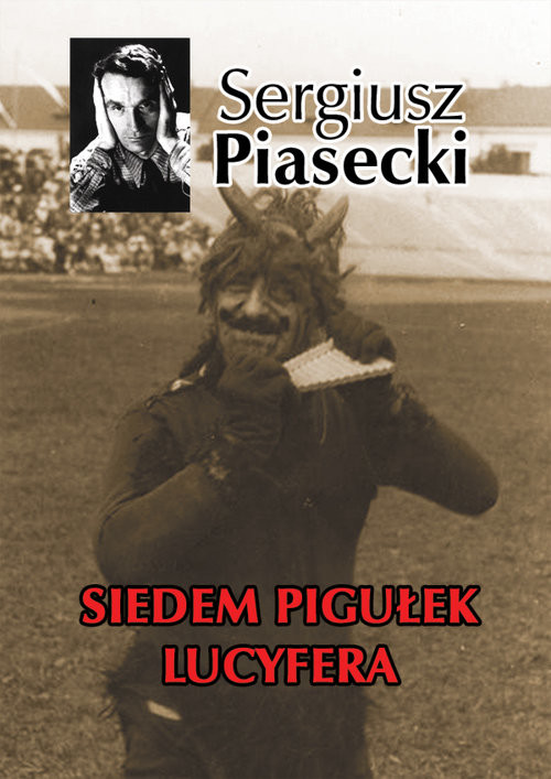 okładka Siedem pigułek Lucyferaksiążka |  | Sergiusz Piasecki