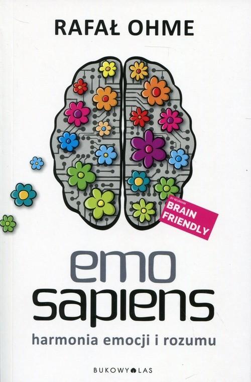 okładka Emo Sapiens Harmonia emocji i rozumuksiążka      Ohme Rafał