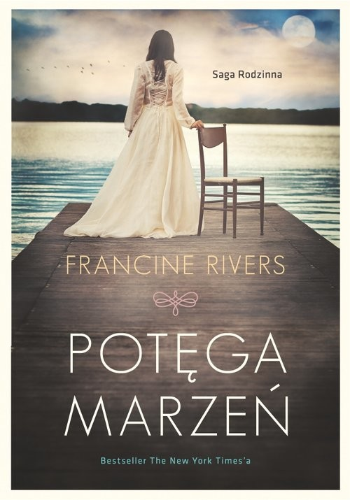 okładka Potęga marzeńksiążka |  | Francine Rivers