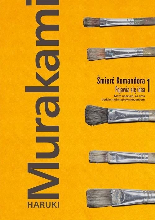 okładka Śmierć Komandora Tom 1 Pojawia się ideaksiążka |  | Haruki Murakami