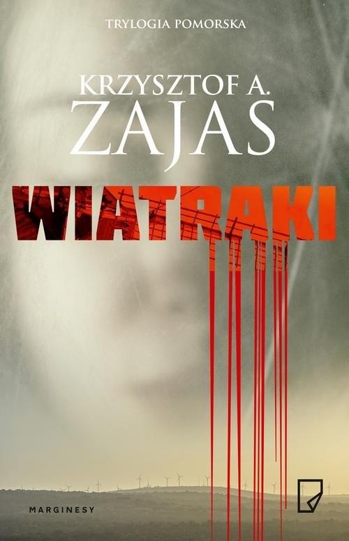 okładka Wiatrakiksiążka |  | Krzysztof A. Zajas