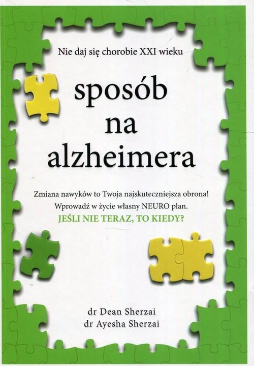 okładka Sposób na alzheimeraksiążka |  | Dean Sherzai, Ayesha Sherzai