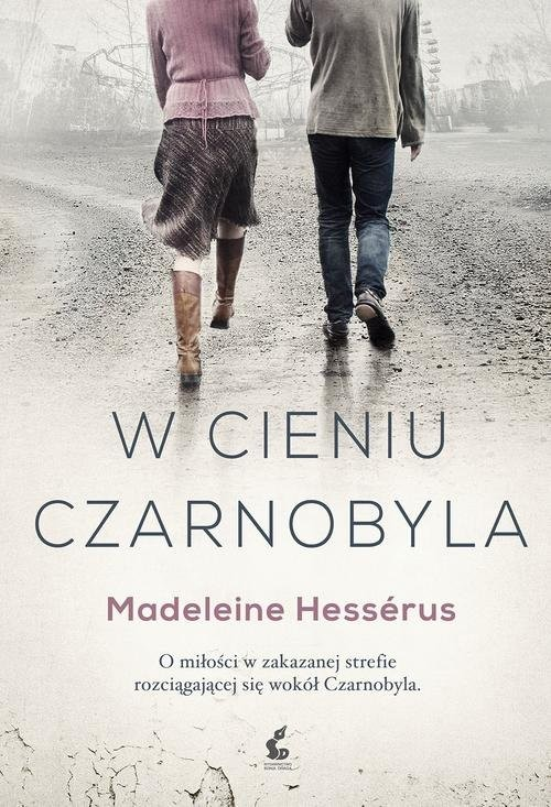 okładka W cieniu Czarnobylaksiążka      Madeleine Hessérus