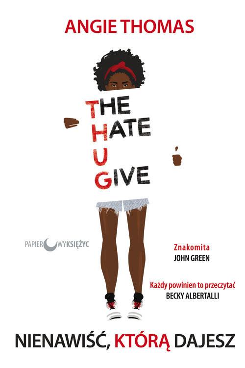 okładka Nienawiść, którą dajeszksiążka |  | Thomas Angie