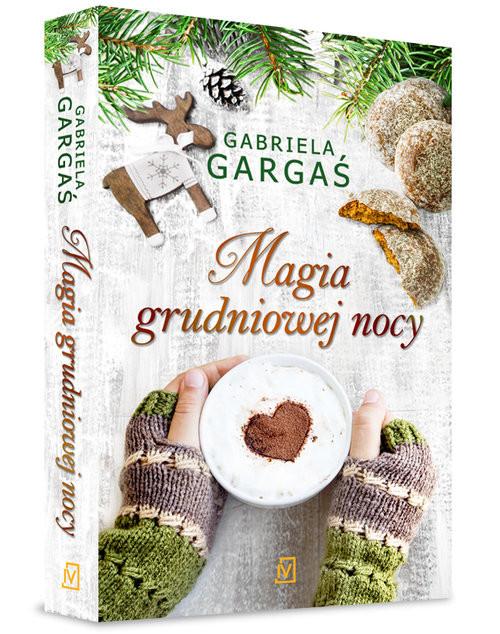 okładka Magia grudniowej nocyksiążka      Gabriela Gargaś