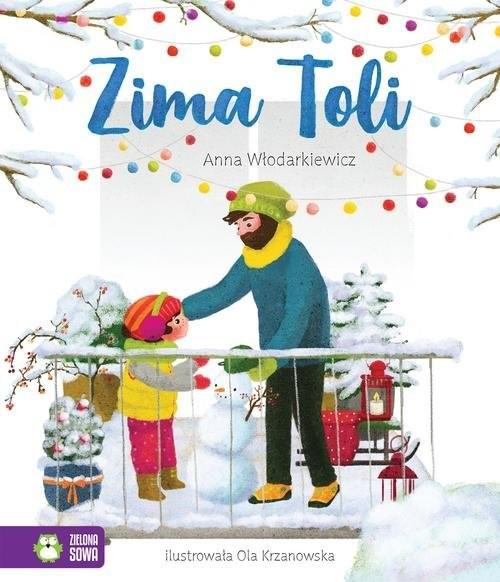 okładka Tola. Zima Toliksiążka      Włodarkiewicz Anna