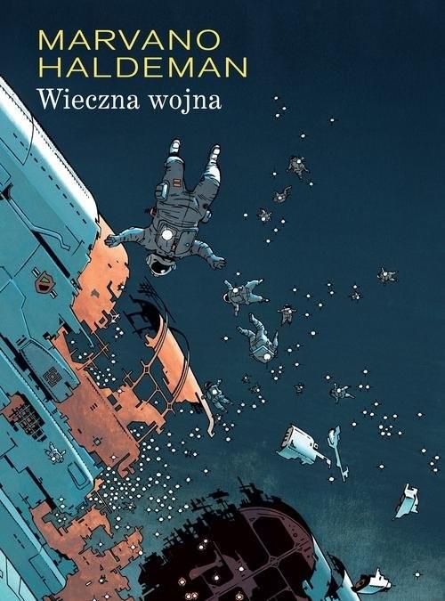 okładka Mistrzowie komiksu Wieczna wojnaksiążka |  | Joe Haldeman, Marvano