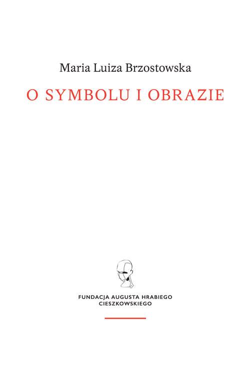 okładka O symbolu i obrazieksiążka      Maria Luiza Brzostowska
