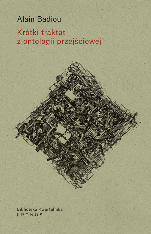 okładka Krótki traktat z ontologii przejściowejksiążka |  | Badiou Alain