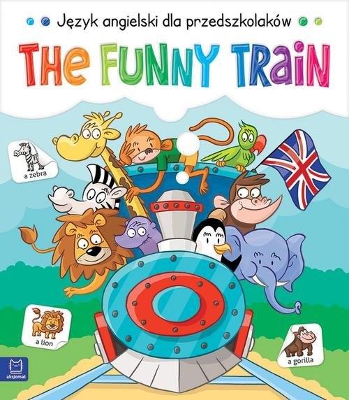 okładka The Funny Train Język angielski dla przedszkolaków 5-6 latksiążka     