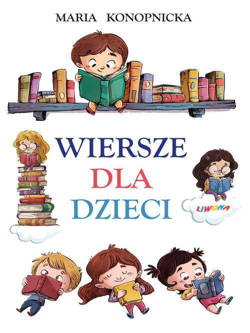 okładka Wiersze dla dzieci Konopnickaksiążka      Maria Konopnicka