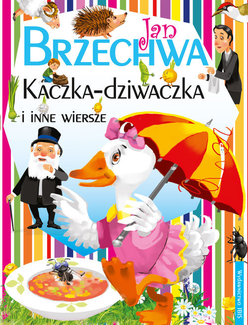 okładka Kaczka-Dziwaczka i inne wierszeksiążka |  | Jan Brzechwa