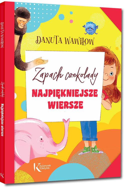 okładka Najpiękniejsze wiersze Zapach czekoladyksiążka      Wawiłow Danuta