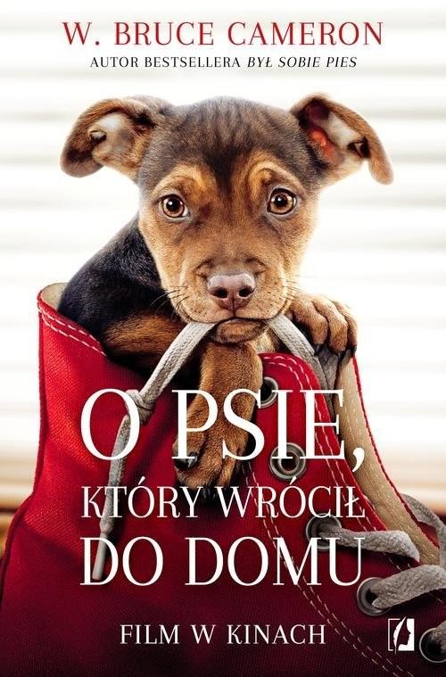 okładka O psie który wrócił do domuksiążka      W. Bruce Cameron