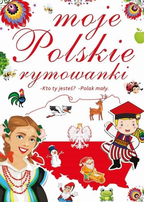 okładka Moje polskie rymowankiksiążka      Praca Zbiorowa