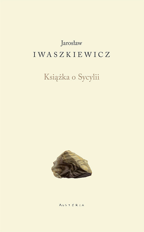 okładka Książka o Sycyliiksiążka |  | Jarosław Iwaszkiewicz