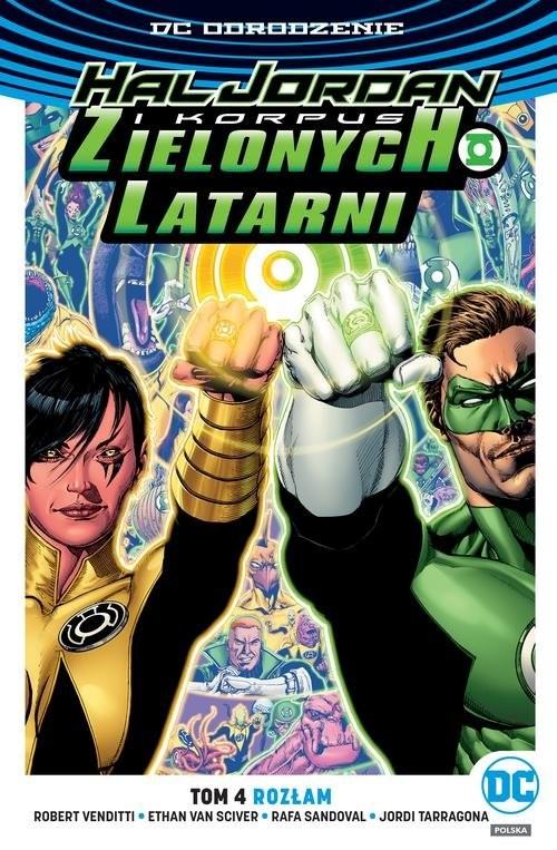 okładka Hal Jordan i Korpus Zielonych Latarni Tom 4 Rozłamksiążka      Robert Venditti