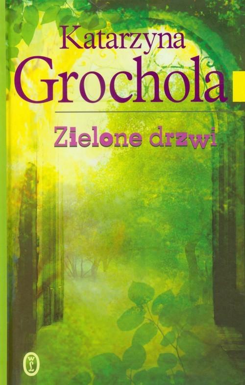 okładka Zielone drzwiksiążka |  | Katarzyna Grochola