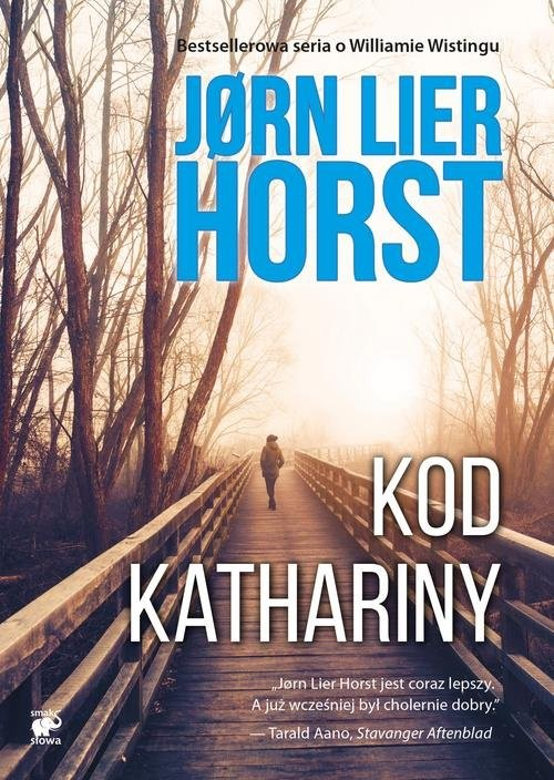 okładka Kod Kathariny Seria o komisarzu Williamie Wistingu. Tom 11książka |  | Jørn Lier Horst