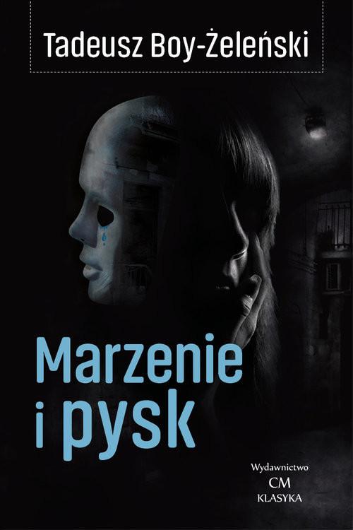 okładka Marzenie i pyskksiążka |  | Tadeusz Boy-Żeleński