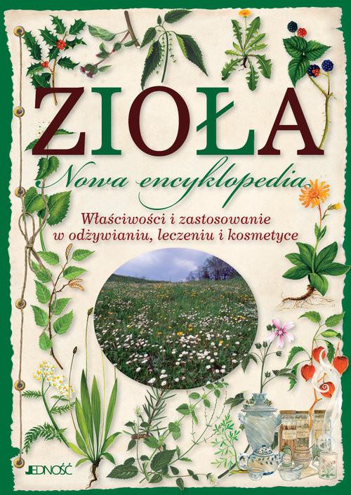 okładka Zioła Nowa encyklopedia Właściwości i zastosowanie w odżywianiu, leczeniu i kosmetyceksiążka |  | Mancini Paola, Polettini Barbara