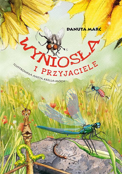 okładka Wyniosła i przyjacieleksiążka |  | Marć Danuta