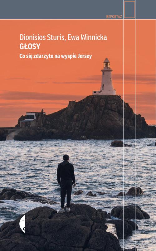 okładka Głosy Co się zdarzyło na wyspie Jerseyksiążka      Dionisios Sturis, Ewa Winnicka